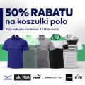 50% rabatu na koszulki polo [PROMOCJA SPECJALNA]
