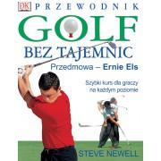 Golf bez tajemnic. Przewodnik dla golfistów.