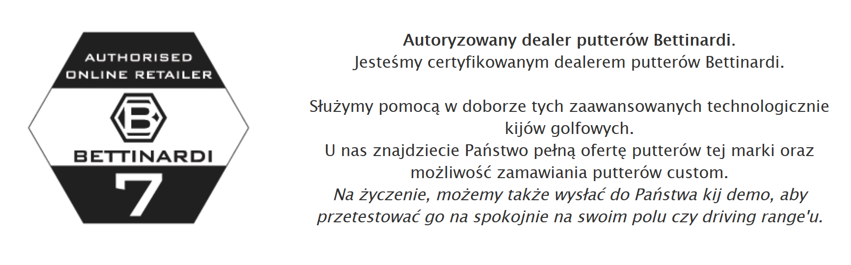 Bettinardi Autoryzowany Dealer Polska